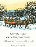 Over the River and Through the Wood A Thanksgiving Poem