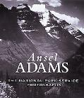 Ansel Adams The National Park Service Photographs