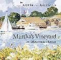 Martha's Vineyard An Affectionate Memoir