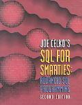 Joe Celko's SQL for Smarties Advanced SQL Programming