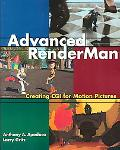Advanced Renderman Creating Cgi for Motion Pictures