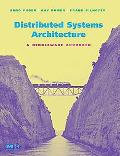 Distributed Systems Architecture A Middleware Approach