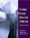 Developing E-Business Systems & Architectures A Manager's Guide
