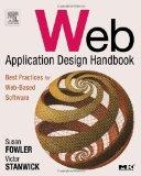 Web Application Design Handbook: Best Practices for Web-Based Software (Interactive Technolo...