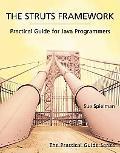 Struts Framework Practical Guide for Java Programmers