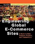 Engineering Global E-Commerce Sites A Guide to Data Capture, Content, and Transactions