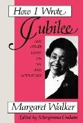 How I Wrote Jubilee and Other Essays on Life and Literature