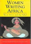 Women Writing Africa West Africa And The Sahel