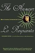 Answer / La Respuesta (Expanded Edition): Including Sor Filotea's Letter and New Selected Poems