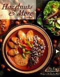 Hazelnuts & More Cookbook