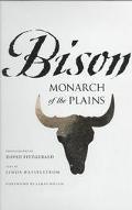 Bison Monarch of the Plains