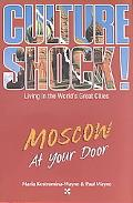 Moscow at Your Door