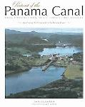 Portrait of the Panama Canal From Construction to the Twenty-First Century