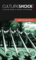 Culture Shock! Switzerland