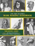 Prop Builder's Mask-Making Handbook