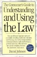 Consumer's Guide to Understanding and Using the Law