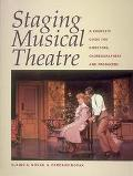 Staging Musical Theatre: A Complete Guide for Directors, Choreographers and Producers - Elai...