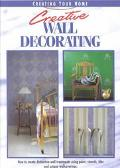 Creative Wall Decorating - Betterway Books - Paperback