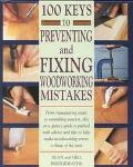 100 Keys to Preventing and Fixing Woodworking Mistakes