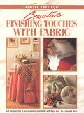 Creative Finishing Touches with Fabric