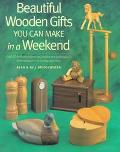 Beautiful Wooden Gifts You Can Make in a Weekend - Alan Bridgewater - Paperback - 1 ED
