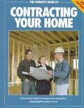 Complete Guide to Contracting Your Home