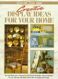 Creative Display Ideas for Your Home