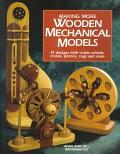 Making More Mechanical Wooden Models