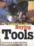 Insiders Guide to Buying Tools The Bottom Line for the Best Tool Values