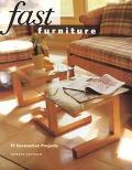 Fast Furniture: 15 Innovative Projects - Armand Sussman - Paperback