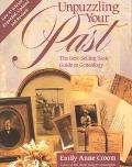Unpuzzling Your Past The Best-Selling Basic Guide to Genealogy
