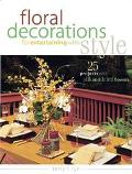 Floral Decorations for Entertaining With Style