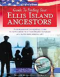 Family Tree Guide To Finding Your Ellis Island Ancestors