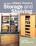 Best Of Danny Proulx's Storage & Shelving