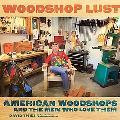 Woodshop Lust