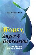 Women, Anger & Depression Strategies for Self-Empowerment