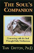 Soul's Companion Connecting With the Soul Through Daily Meditations