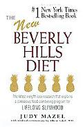 New Beverly Hills Diet The Latest Weight-Loss Research That Explains a Conscious Food-Combin...