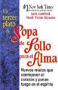 Tercer Plato De Sopa De Pollo Para El Alma / 3rd Serving of Chicken Soup for the Soul