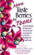 More Taste Berries for Teens A Second Collection of Inspirational Short Stories and Encourag...