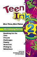 Teen Ink 2 More Voices, More Visions