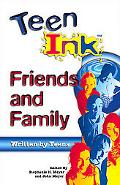 Teen Ink Friends and Family Friends and Family
