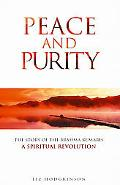 Peace and Purity The Story of the Brahma Kumaris a Spiritual Revolution