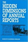 Hidden Dimensions of Annual Reports Sixty Years of Conflict at General Motors