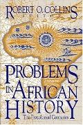 Problems in African History: Precolonial Centuries, Vol. 1