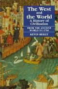 West and the World A History of Civilization  From the Ancient World to 1700