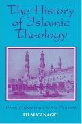 History of Islamic Theology from Muhammad to the Present