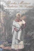 Busha's Mistress or Catherine the Fugitive A Stirring Romance of the Days of Slavery in Jamaica