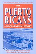 Puerto Ricans A Documentary History