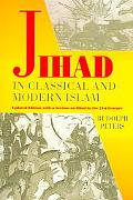Jihad in Classical and Modern Islam A Reader